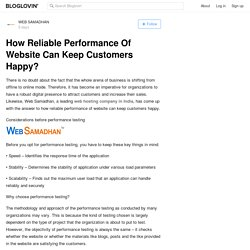 How Reliable Performance Of Website Can Keep Customers Happy?