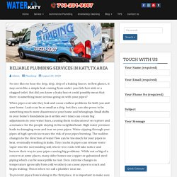 Reliable Plumbing Services In Katy,TX Area