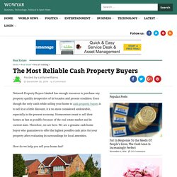 The Most Reliable Cash Property Buyers – WowYar