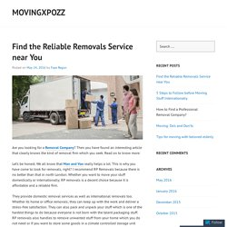 Find the Reliable Removals Service near You