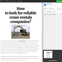 How to look for reliable crane rentals companies?