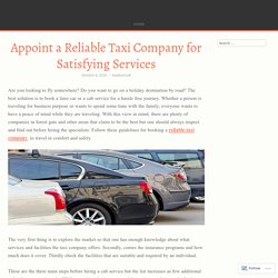 Appoint a Reliable Taxi Company for Satisfying Services