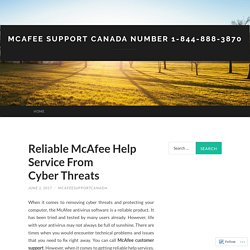 Reliable McAfee Help Service From Cyber Threats