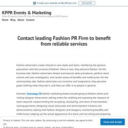 Contact leading Fashion PR Firm to benefit from reliable services – KPPR Events & Marketing