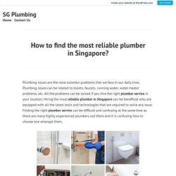 Reliable plumber in Singapore