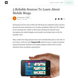 5 Reliable Sources To Learn About Mobile Bingo - Chauhansahasi - Medium