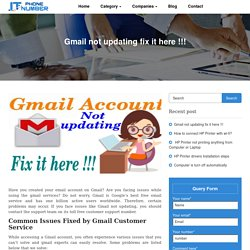 How to get reliable support for gmail update issues?