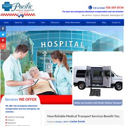 How Reliable Medical Transport Services Benefit You