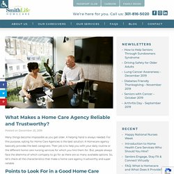 What Makes a Home Care Agency Reliable and Trustworthy?