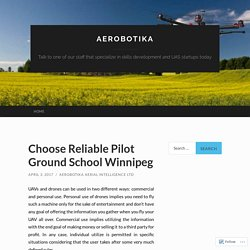 Choose Reliable Pilot Ground School Winnipeg