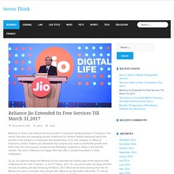 Reliance Jio Extended Its Free Services Till March 31,2017
