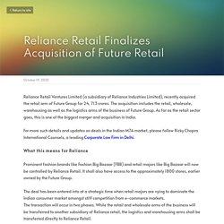 Reliance Retail Finalizes Acquisition of Future Retail