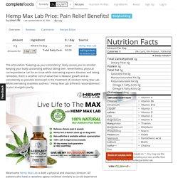 Hemp Max Lab Price: Pain Relief Benefits!