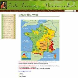 LE RELIEF DE LA FRANCE - ECOLE PRIMAIRE BEAUMARCHAIS