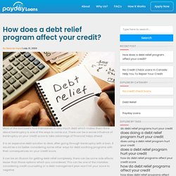 How Does a Debt Relief Program Affect Your Credit