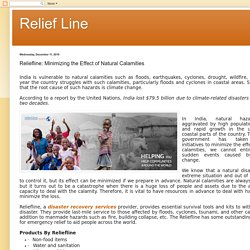 Relief Line: Reliefline: Minimizing the Effect of Natural Calamities