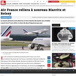 Air France reliera à nouveau Biarritz et Roissy