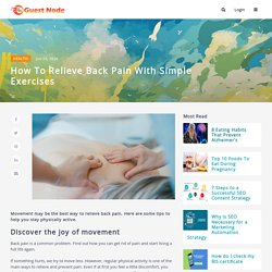 How To Relieve Back Pain with Simple Exercises