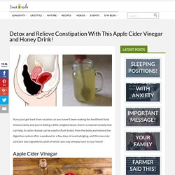 Detox and Relieve Constipation With This Apple Cider Vinegar and Honey Drink!