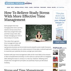 Relieve Study Stress With More Effective Time Management