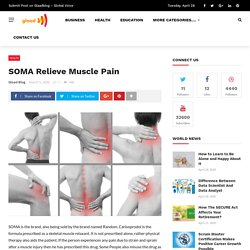 SOMA Relieve Muscle Pain – GLAAD Blog – Blog