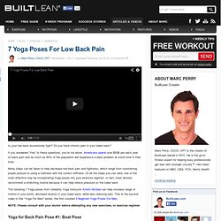 Yoga For Back Pain (Video): 7 Yoga Poses For Low Back