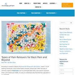 Types of Pain Relievers for Back Pain and Beyond