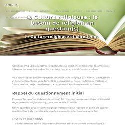 Culture religieuse : le besoin de religion en question(s) - LETTRINES
