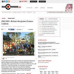Religion, Franche-Comté : JMJ 2013 : Retour des jeunes Francs-comtois actualité Besançon Franche-Comté