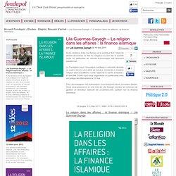 La religion dans les affaires : la finance islamique