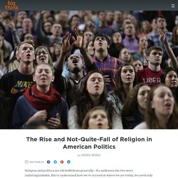 The Rise and Not-Quite-Fall of Religion in American Politics