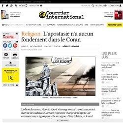 RELIGION. L'apostasie n'a aucun fondement dans le Coran
