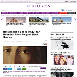 Best Religion Books Of 2013: A Roundup From Religion News Service