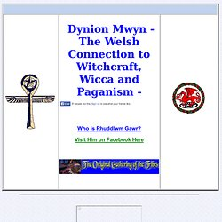 Witchcraft and Wicca  with Welsh Paganism