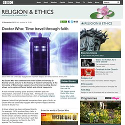 BBC Religion & Ethics - Doctor Who: Time travel through faith