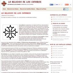 LA RELIGION DE LOS CATAROS - LOS CÁTAROS - ORIGEN DE LOS CATAROS - HISTORIA DE LOS CÁTAROS