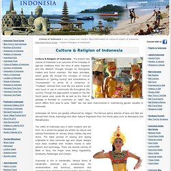 Culture & Religion of Indonesia - Indonesian Culture - Cultural Indonesia - Religion & Culture of Indonesia