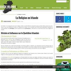 La Religion en Irlande - Ce qu'il faut savoir