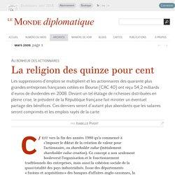 La religion des quinze pour cent, par Isabelle Pivert (Le Monde diplomatique, mars 2009)