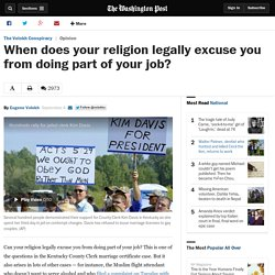 When does your religion legally excuse you from doing part of your job?
