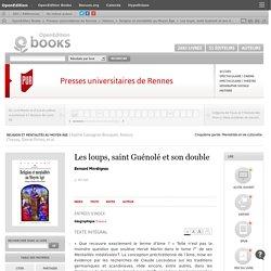 Religion et mentalités au Moyen Âge - Les loups, saint Guénolé et son double