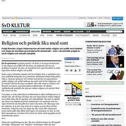 Religion och politik lika med sant
