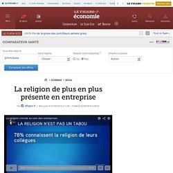 La religion de plus en plus présente en entreprise