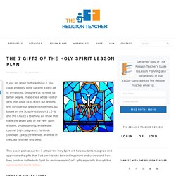 The 7 Gifts of the Holy Spirit Lesson Plan
