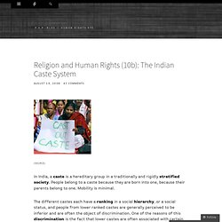 Religion and Human Rights (10b): The Indian Caste System