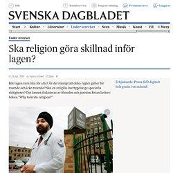 Ska religion göra skillnad inför lagen?