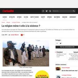 La religion mène-t-elle à la violence