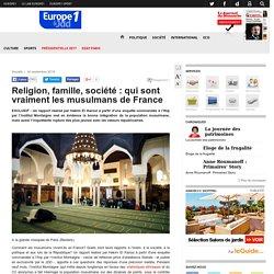 Religion, famille, société : qui sont vraiment les musulmans de France