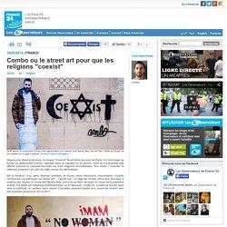 """Combo ou le street art pour que les religions """"coexist"""""""
