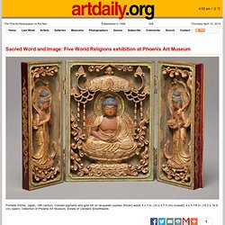 Sacred Word and Image: Five World Religions exhibition at Phoenix Art Museum